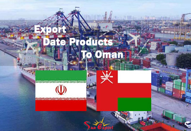 Export Date Products To Oman in March 2021